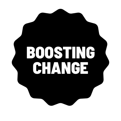 Boosting Change